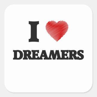Amo a soñadores pegatina cuadrada