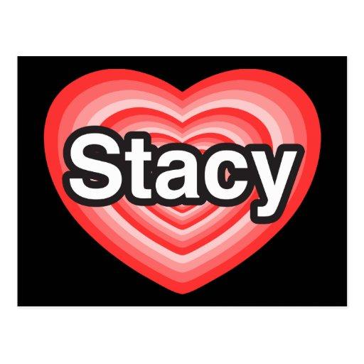 Amo a Stacy. Te amo Stacy. Corazón Tarjetas Postales