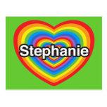 Amo a Stephanie. Te amo Stephanie. Corazón Postal