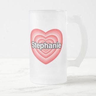 Amo a Stephanie. Te amo Stephanie. Corazón Taza De Cristal