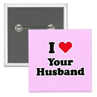 Amo a su marido pins