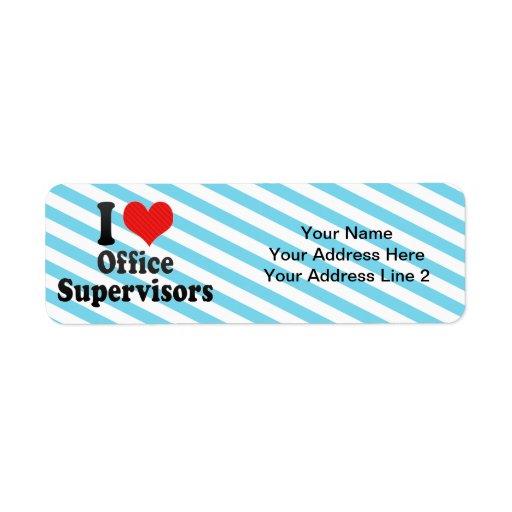 Amo a supervisores de la oficina etiqueta de remite