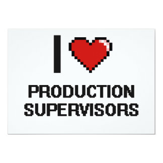 """Amo a supervisores de la producción invitación 5"""" x 7"""""""