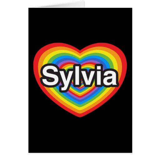 Amo a Sylvia. Te amo Sylvia. Corazón Tarjeta De Felicitación