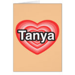 Amo a Tania. Te amo Tania. Corazón Tarjetas
