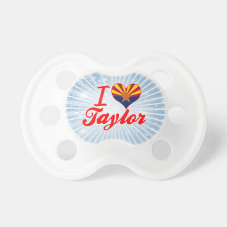 Amo a Taylor, Arizona Chupetes De Bebe