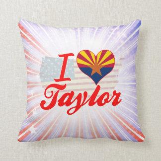 Amo a Taylor, Arizona Cojin