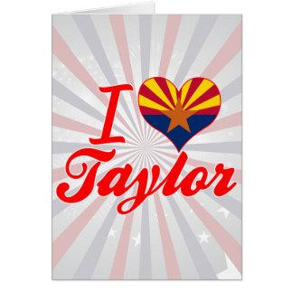 Amo a Taylor, Arizona Felicitación