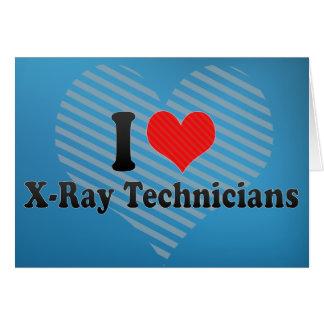 Amo a técnicos de la radiografía tarjetas