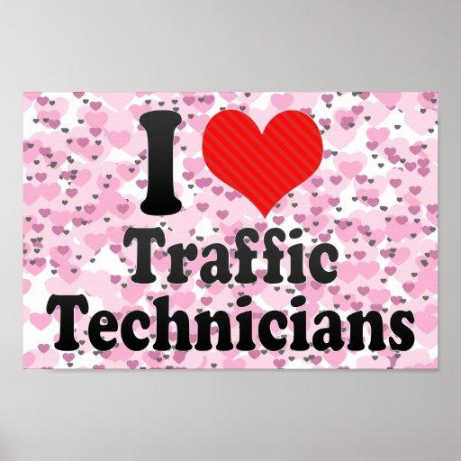 Amo a técnicos del tráfico impresiones