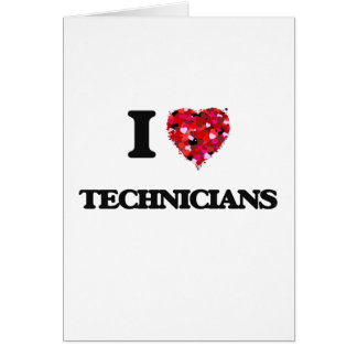 Amo a técnicos tarjeta de felicitación