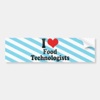 Amo a tecnólogos de la comida etiqueta de parachoque
