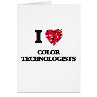 Amo a tecnólogos del color tarjeta de felicitación