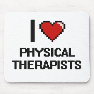 Amo a terapeutas físicos alfombrilla de ratón