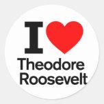 Amo a Theodore Roosevelt Etiqueta Redonda