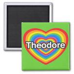 Amo a Theodore. Te amo Theodore. Corazón Iman Para Frigorífico