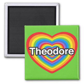 Amo a Theodore. Te amo Theodore. Corazón Imán Cuadrado