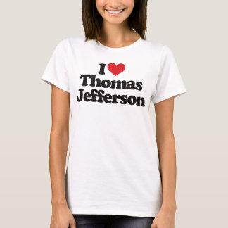Amo a Thomas Jefferson Playera