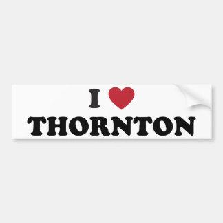 Amo a Thornton Colorado Etiqueta De Parachoque