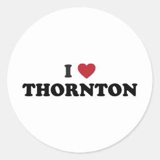 Amo a Thornton Colorado Etiqueta Redonda