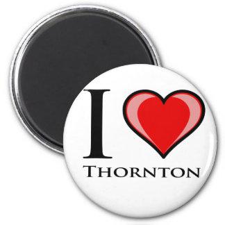 Amo a Thornton Imán Redondo 5 Cm