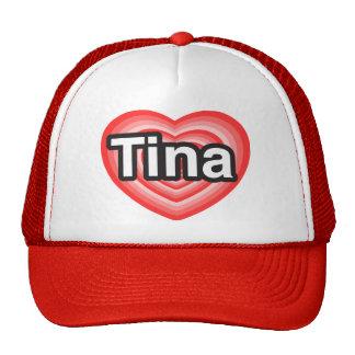 Amo a Tina. Te amo Tina. Corazón Gorra