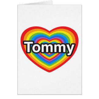 Amo a Tommy. Te amo Tommy. Corazón Tarjeta De Felicitación