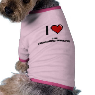 Amo a topógrafos del genio civil camiseta con mangas para perro