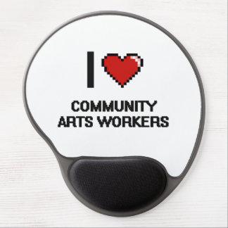 Amo a trabajadores de los artes de la comunidad alfombrilla gel