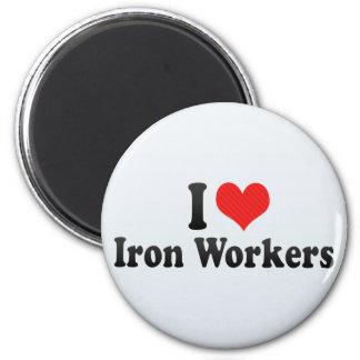 Amo a trabajadores del hierro imán