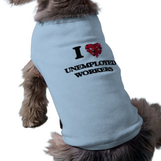 Amo a trabajadores parados playera sin mangas para perro