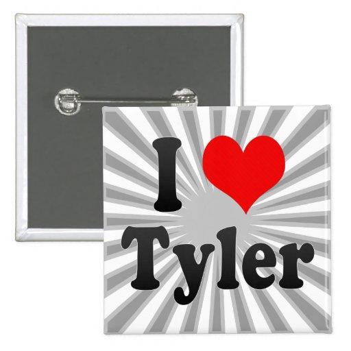 Amo a Tyler, Estados Unidos Pin Cuadrada 5 Cm