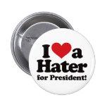 Amo a un enemigo para el presidente pins