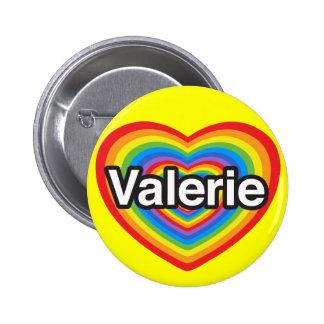 Amo a Valerie. Te amo Valerie. Corazón Pins