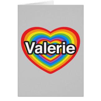 Amo a Valerie. Te amo Valerie. Corazón Tarjetas
