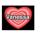 Amo a Vanesa. Te amo Vanesa. Corazón Tarjeta Postal