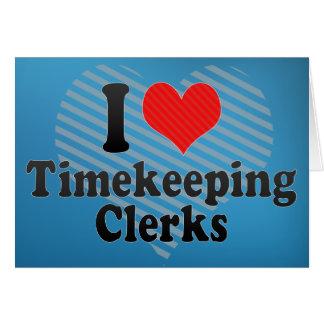 Amo a vendedores del Timekeeping Felicitación