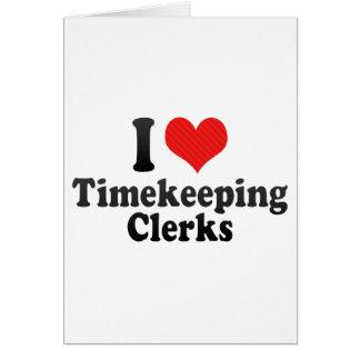 Amo a vendedores del Timekeeping Tarjeton