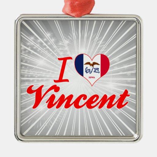 Amo a Vincent, Iowa Ornamento Para Arbol De Navidad
