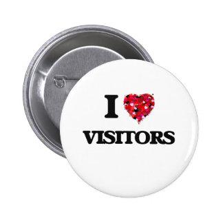 Amo a visitantes pin redondo 5 cm