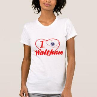 Amo a Waltham, Massachusetts Camiseta