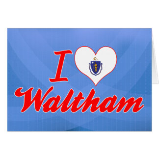 Amo a Waltham, Massachusetts Tarjeta