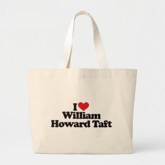 Amo a William Howard Taft Bolsas