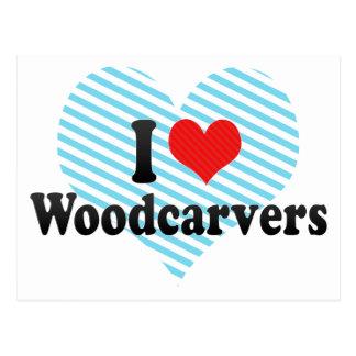 Amo a Woodcarvers Postal