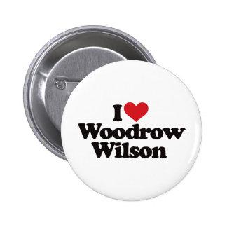 Amo a Woodrow Wilson Pin