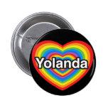 Amo a Yolanda. Te amo Yolanda. Corazón Pin