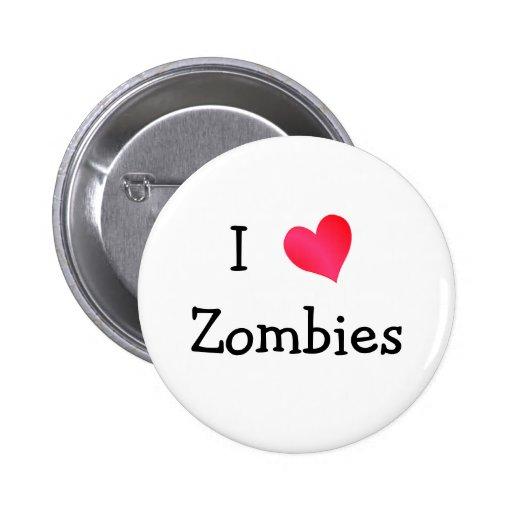 Amo a zombis pin