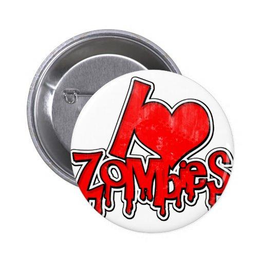 Amo a zombis pin redondo de 2 pulgadas