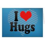 Amo abrazos tarjeton