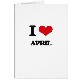 Amo abril tarjeta de felicitación